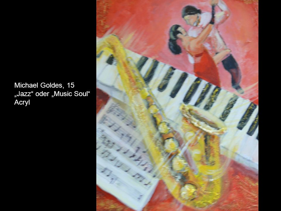 "Michael Goldes, 15 ""Jazz oder ""Music Soul Acryl"
