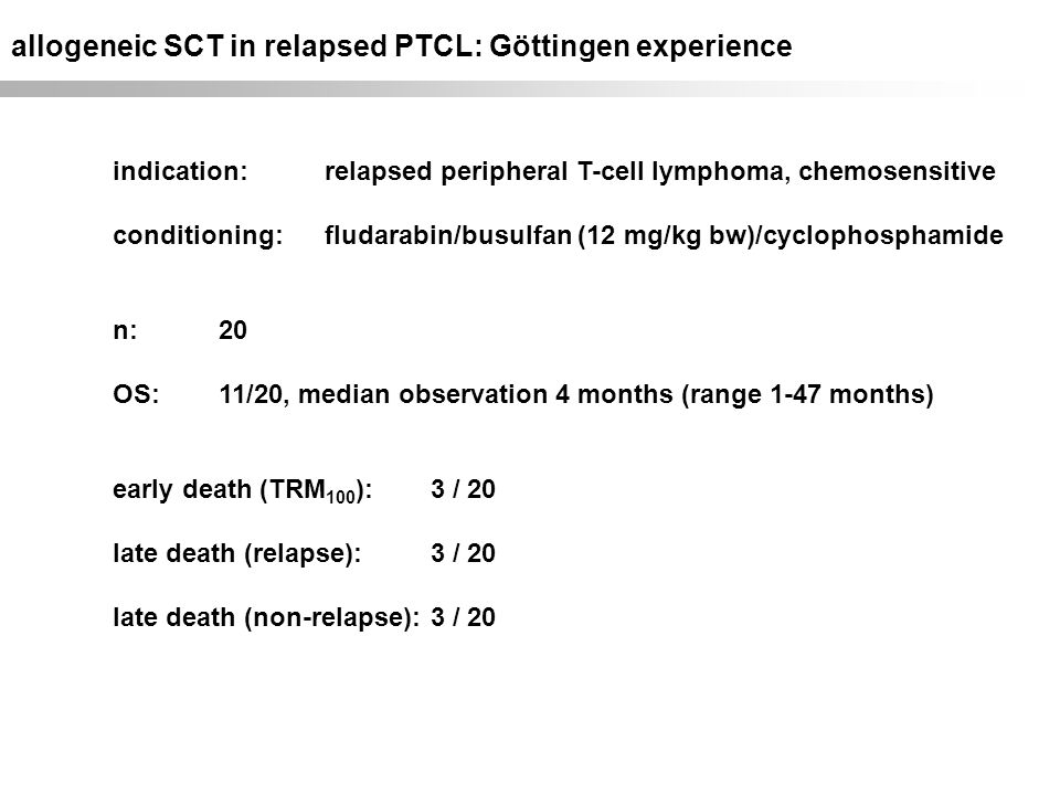 allogeneic SCT in relapsed PTCL: Göttingen experience