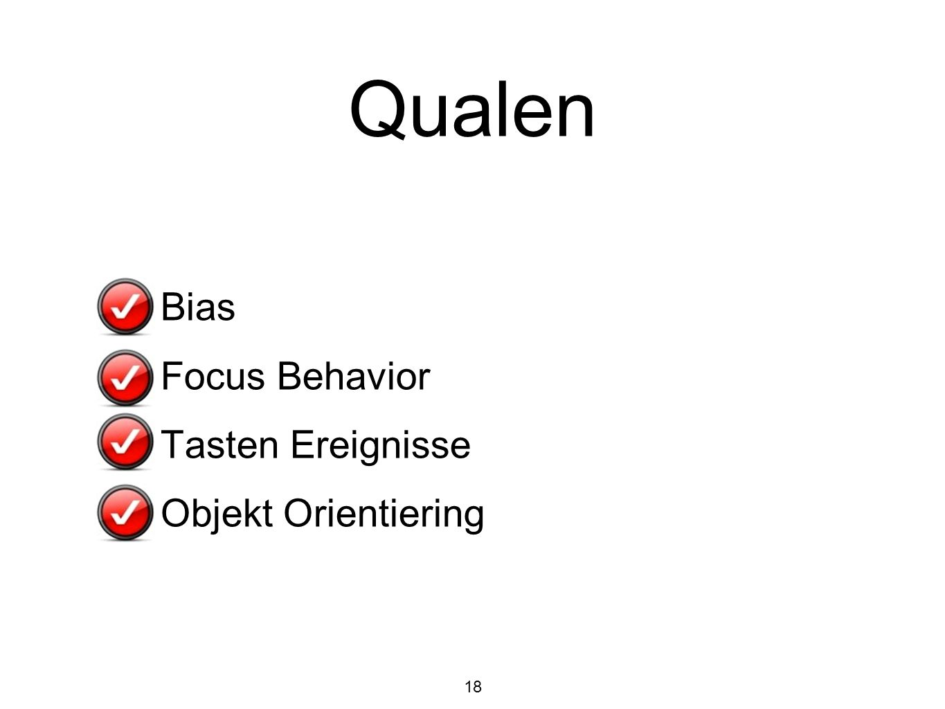 Qualen Bias Focus Behavior Tasten Ereignisse Objekt Orientiering
