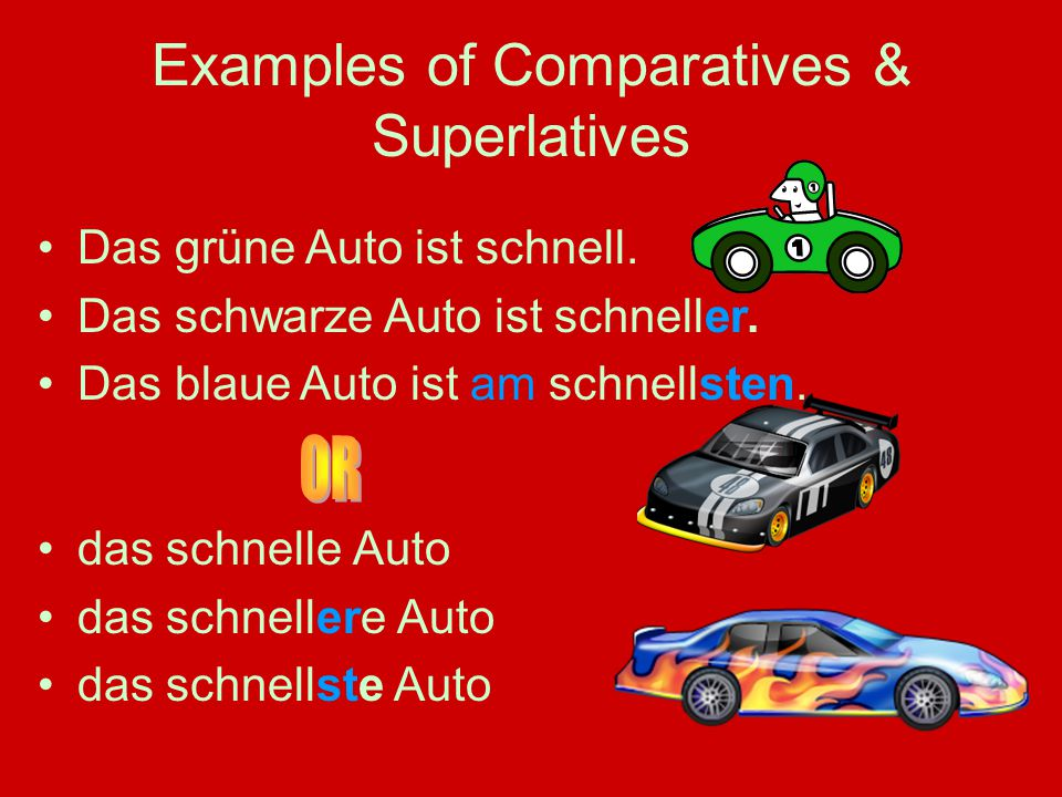 Examples of Comparatives & Superlatives