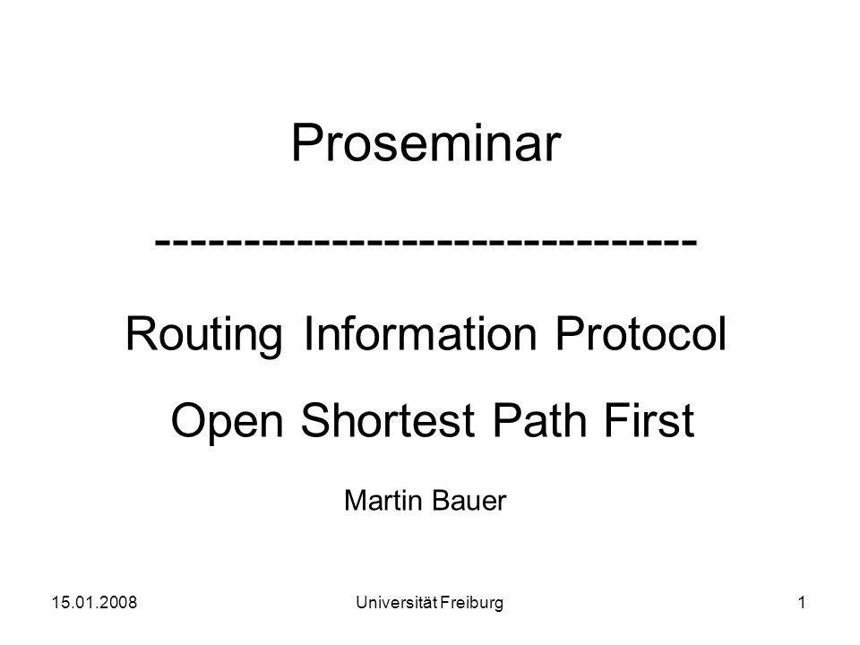 Proseminar ------------------------------- Routing Information Protocol Open Shortest Path First Martin Bauer