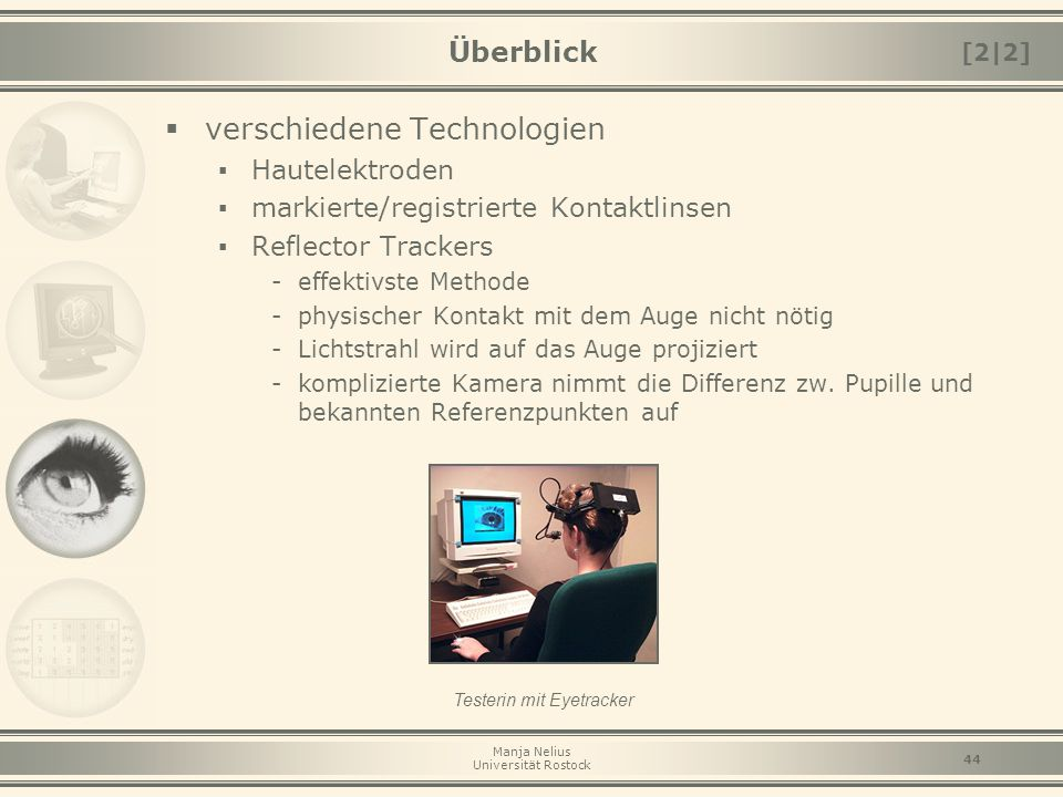 Testerin mit Eyetracker