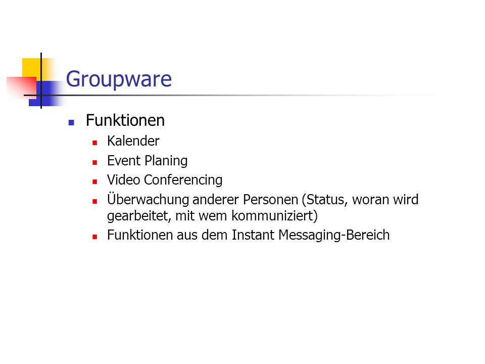 Groupware Funktionen Kalender Event Planing Video Conferencing
