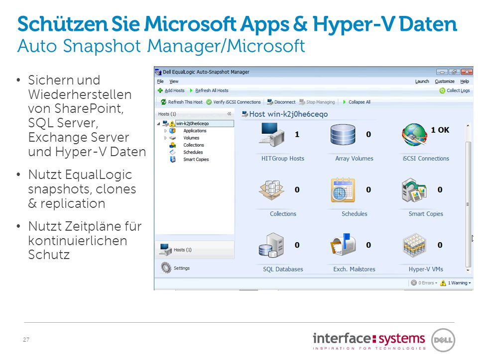 Produktivitäts-Boost in VMware Umgebungen Virtual Storage Manager (VSM) for VMware