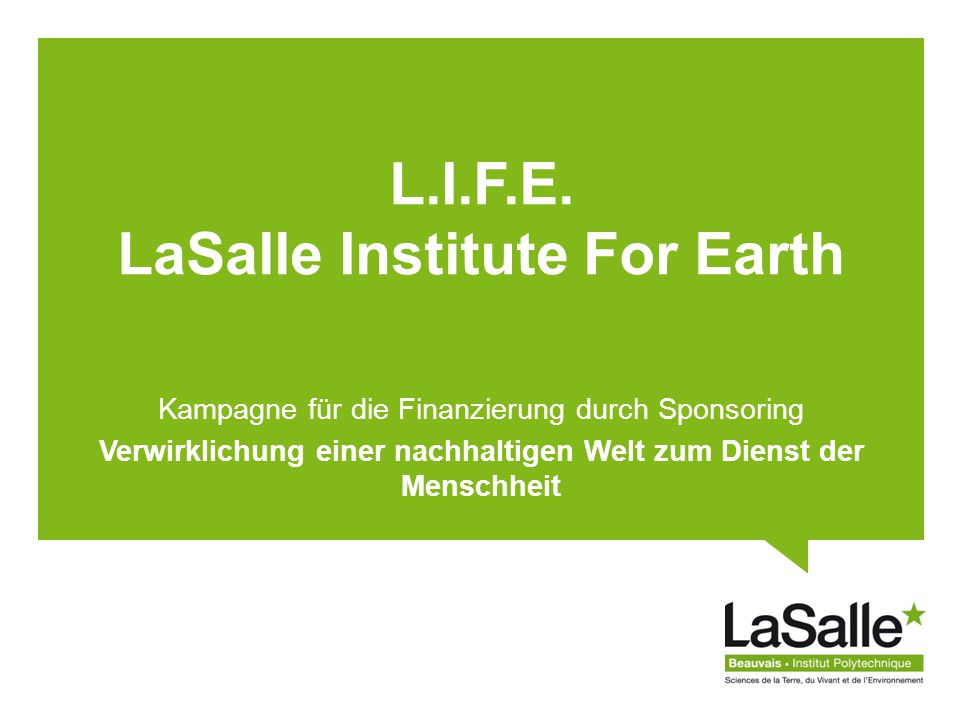 L.I.F.E. LaSalle Institute For Earth