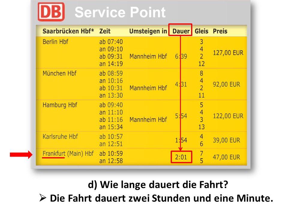 Arbeitsblatt). (Arbeitsblatt) a) Um wie viel Uhr fährt der Zug nach ...