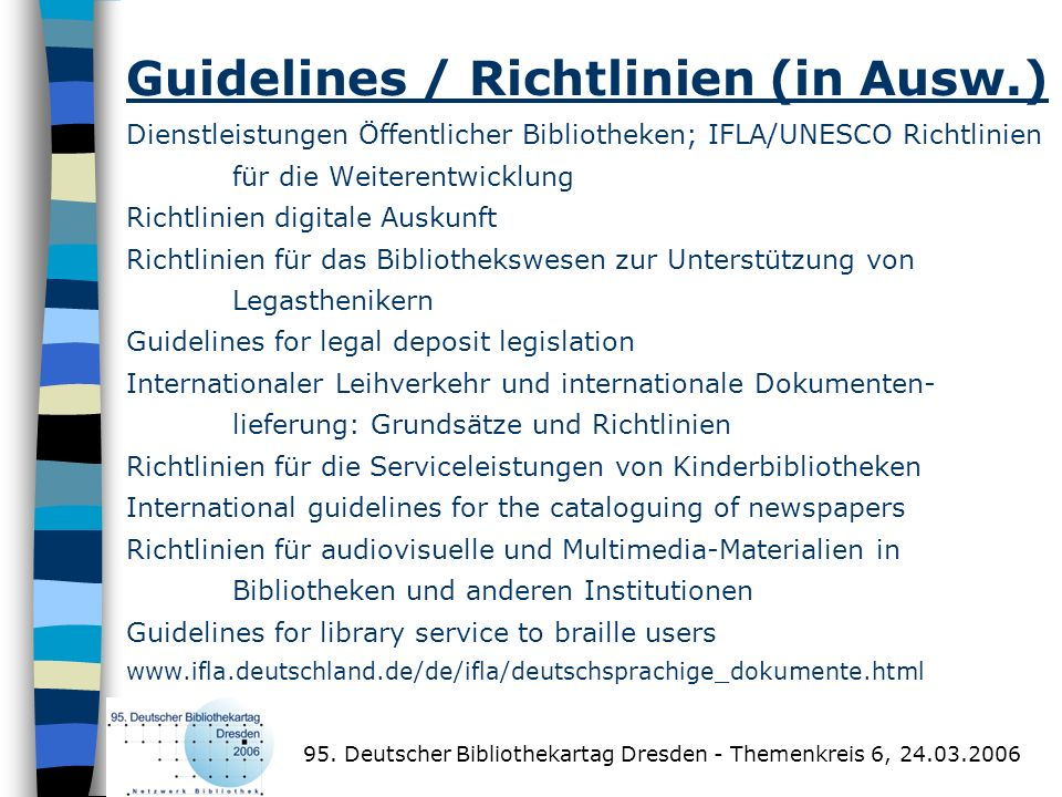Guidelines / Richtlinien (in Ausw