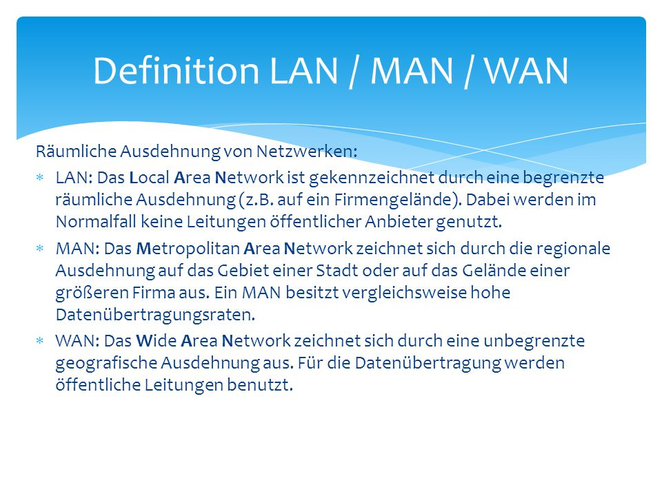 Definition LAN / MAN / WAN