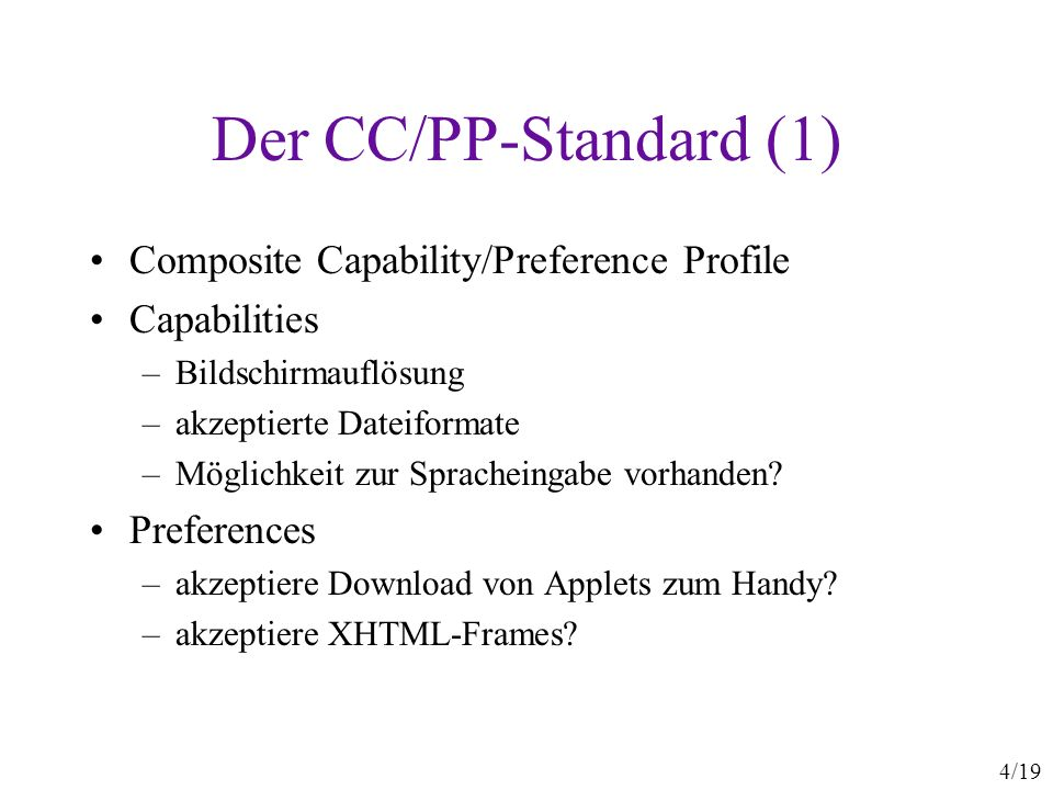 Der CC/PP-Standard (1) Composite Capability/Preference Profile