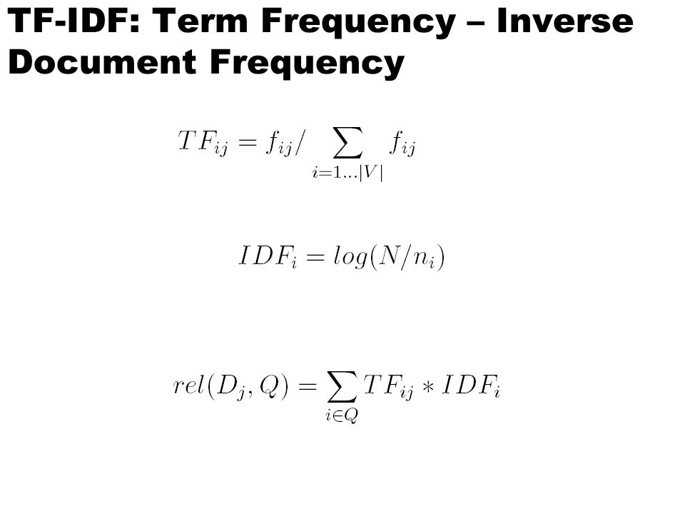 TF-IDF: Term Frequency – Inverse Document Frequency