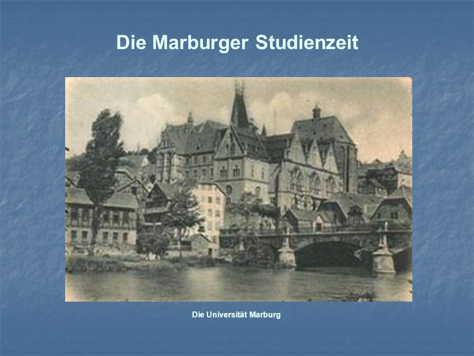 Die Marburger Studienzeit