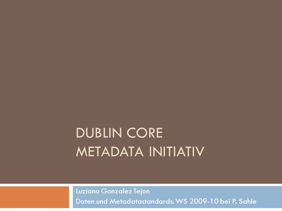 DUBLIN CORE METADATA INITIATIV