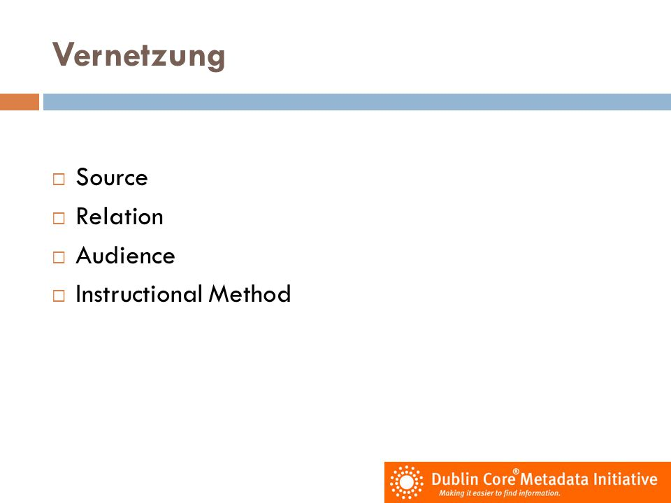 Vernetzung Source Relation Audience Instructional Method