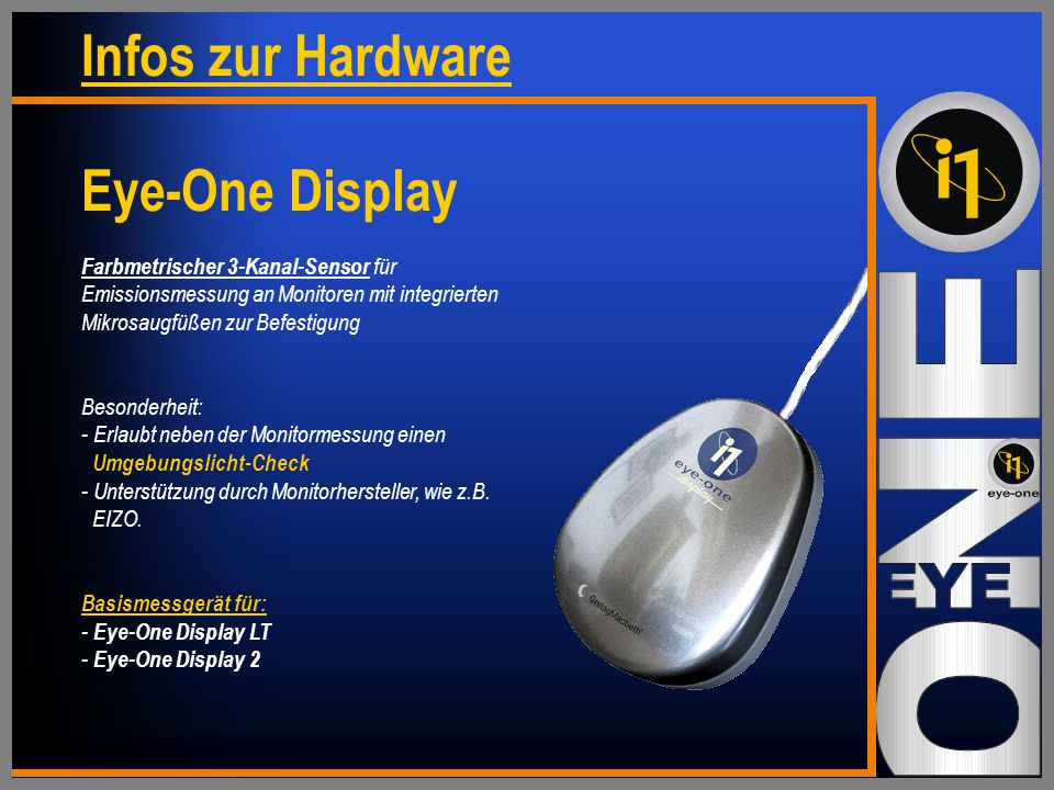 Infos zur Hardware Eye-One Display