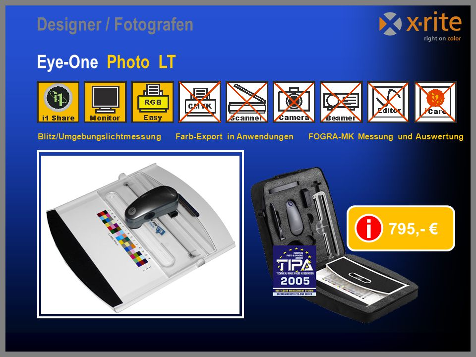 i Designer / Fotografen Eye-One Photo LT 795,- €