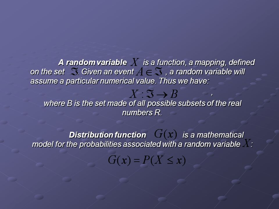 where B is the set made of all possible subsets of the real numbers R.