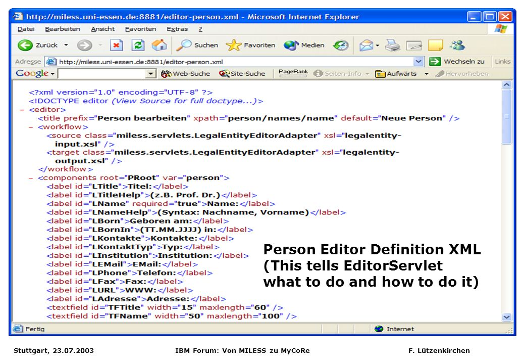 Person Editor Definition XML (This tells EditorServlet what to do and how to do it)