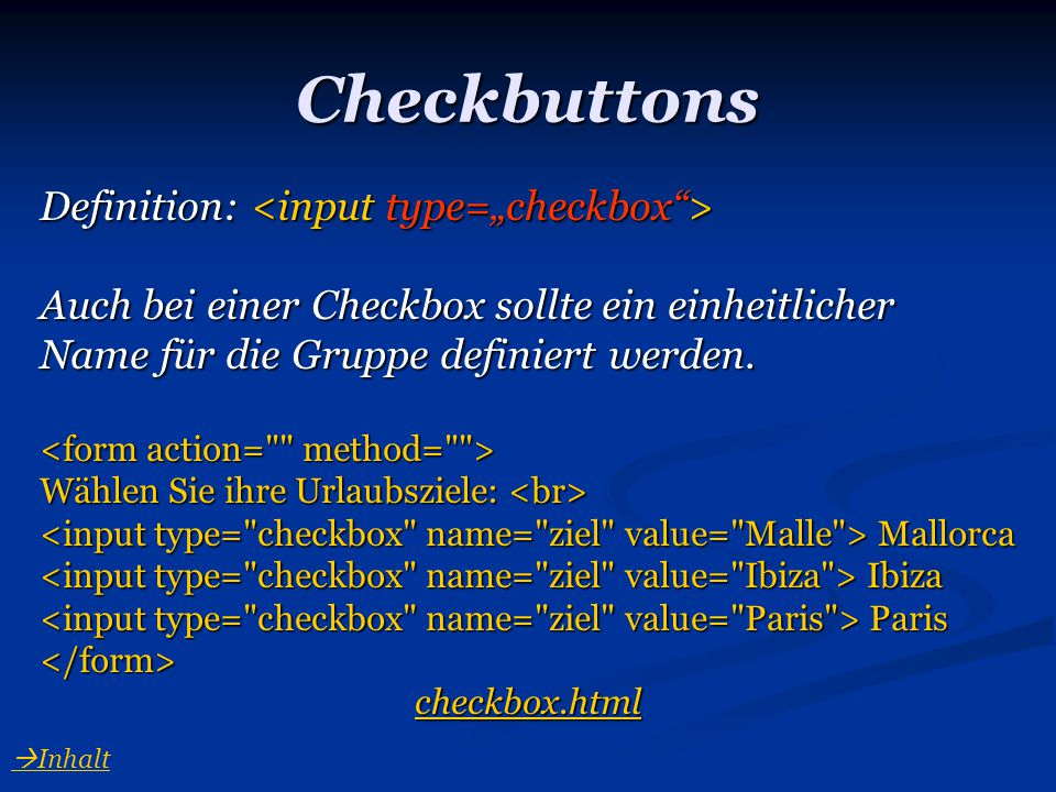"Checkbuttons Definition: <input type=""checkbox >"
