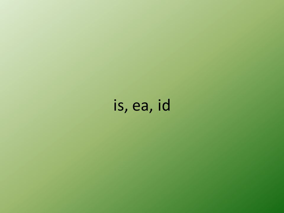 is, ea, id