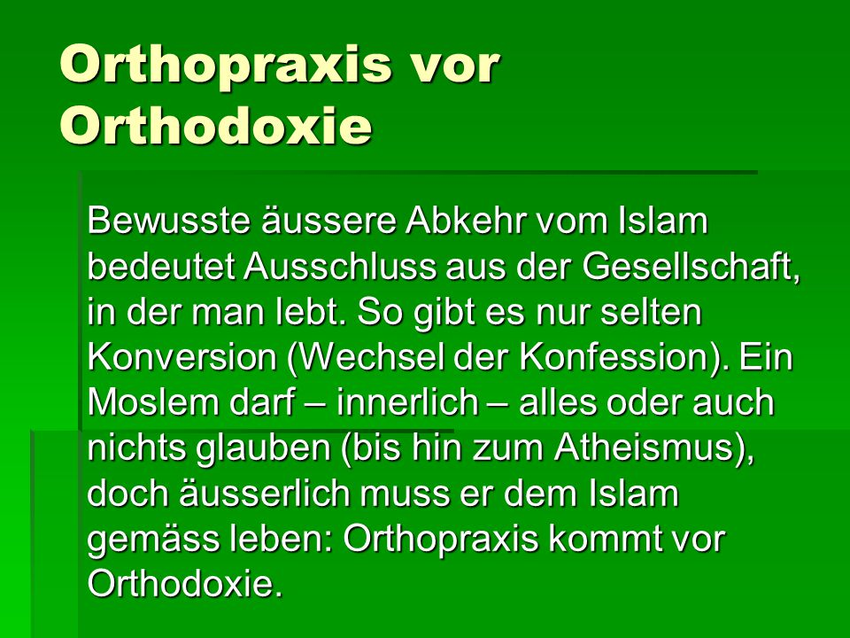 Orthopraxis vor Orthodoxie