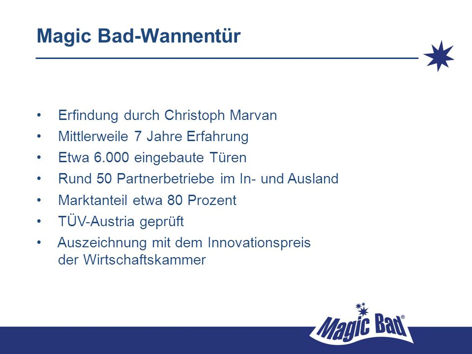 Magic Bad-Wannentür Erfindung durch Christoph Marvan