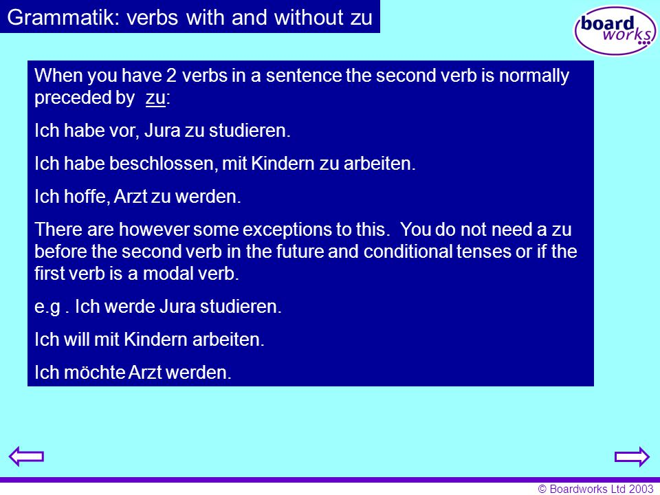Grammatik: verbs with and without zu
