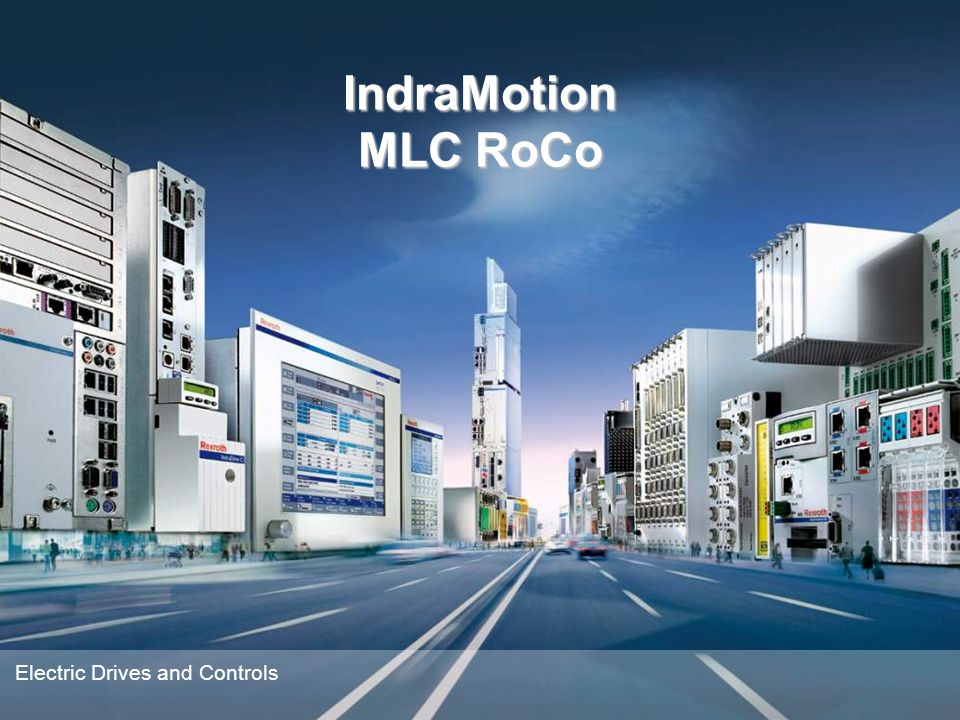 IndraMotion MLC RoCo Electric Drives and Controls