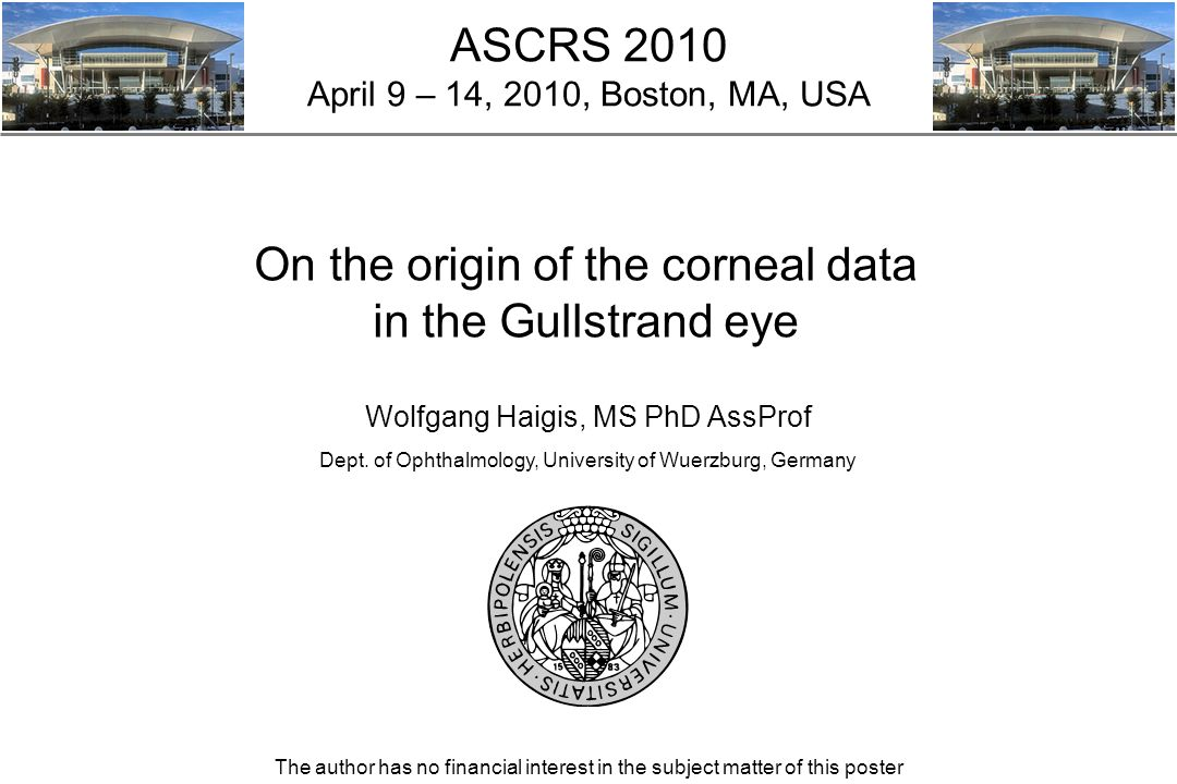 ASCRS 2010 April 9 – 14, 2010, Boston, MA, USA