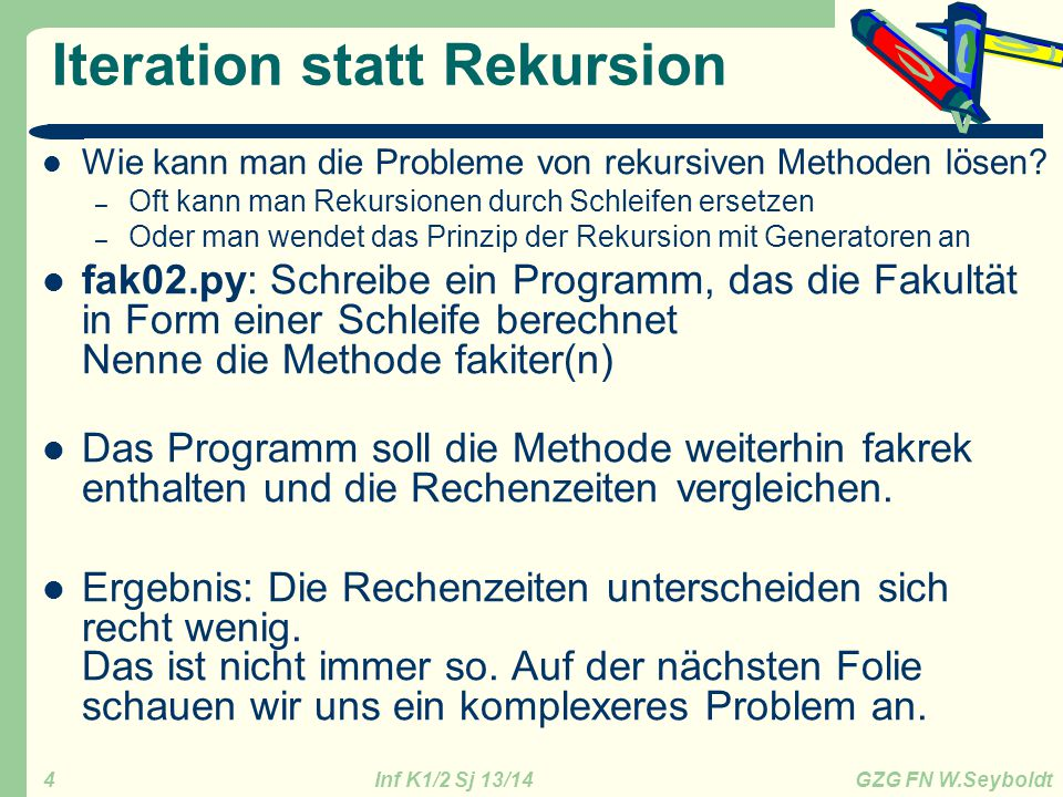Iteration statt Rekursion