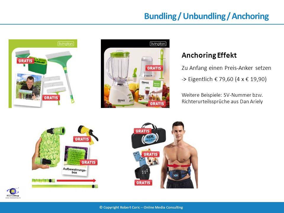 Bundling / Unbundling / Anchoring