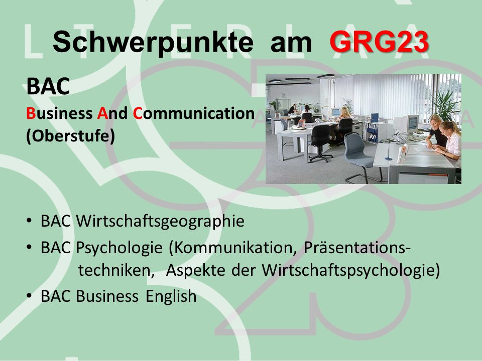 Schwerpunkte am GRG23 BAC Business And Communication (Oberstufe)