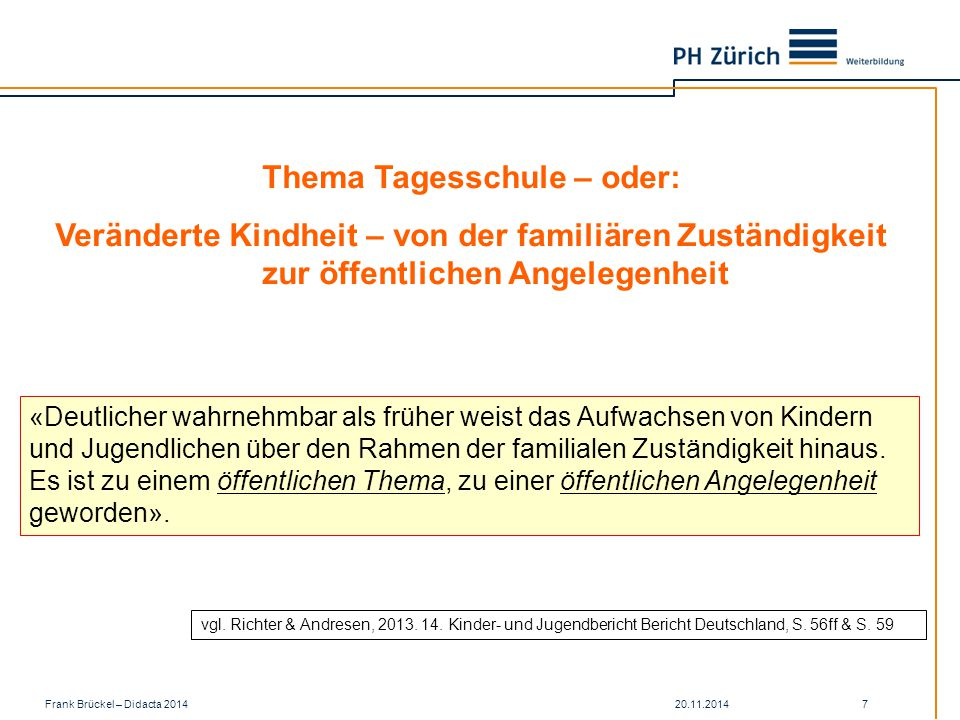 Thema Tagesschule – oder: