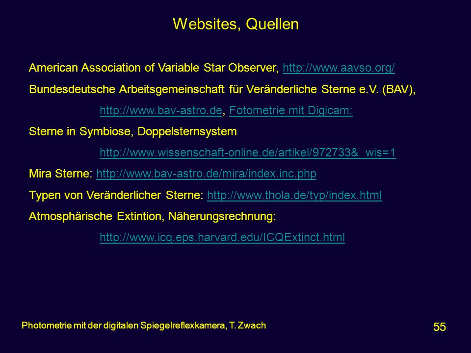 Websites, Quellen American Association of Variable Star Observer, http://www.aavso.org/