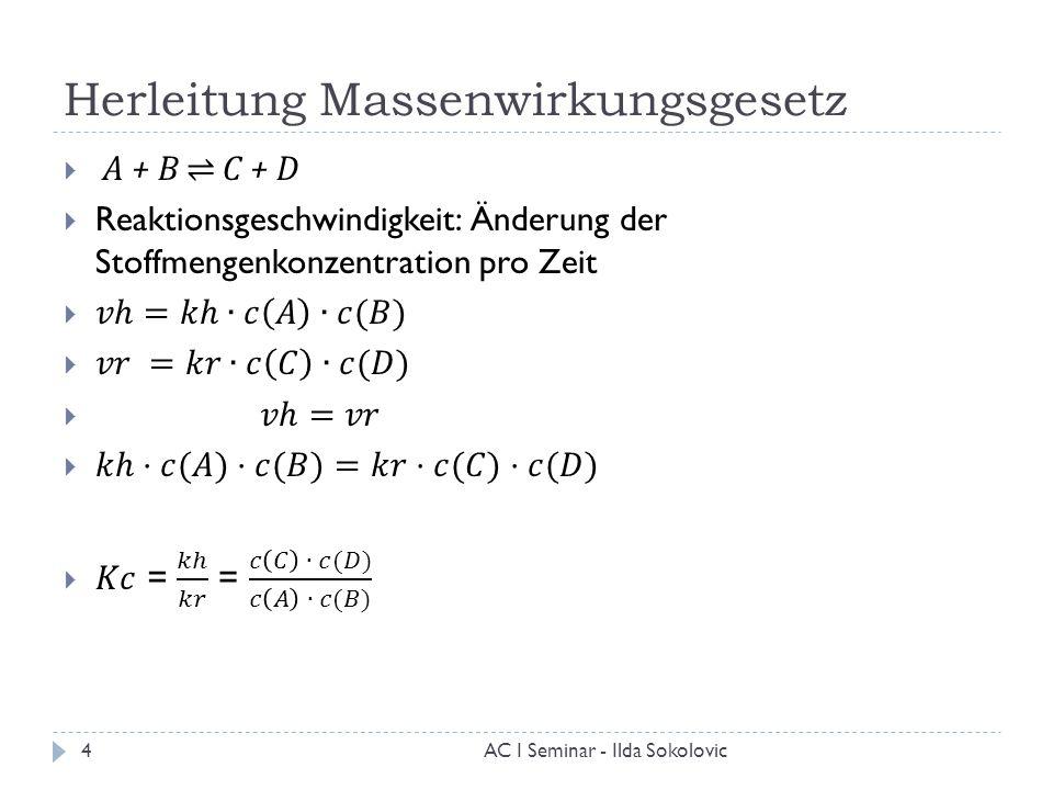 herleitung massenwirkungsgesetz - Massenwirkungsgesetz Beispiel