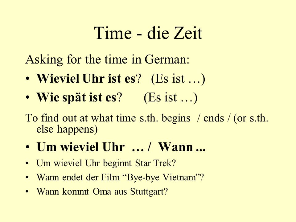 Time - die Zeit Asking for the time in German: