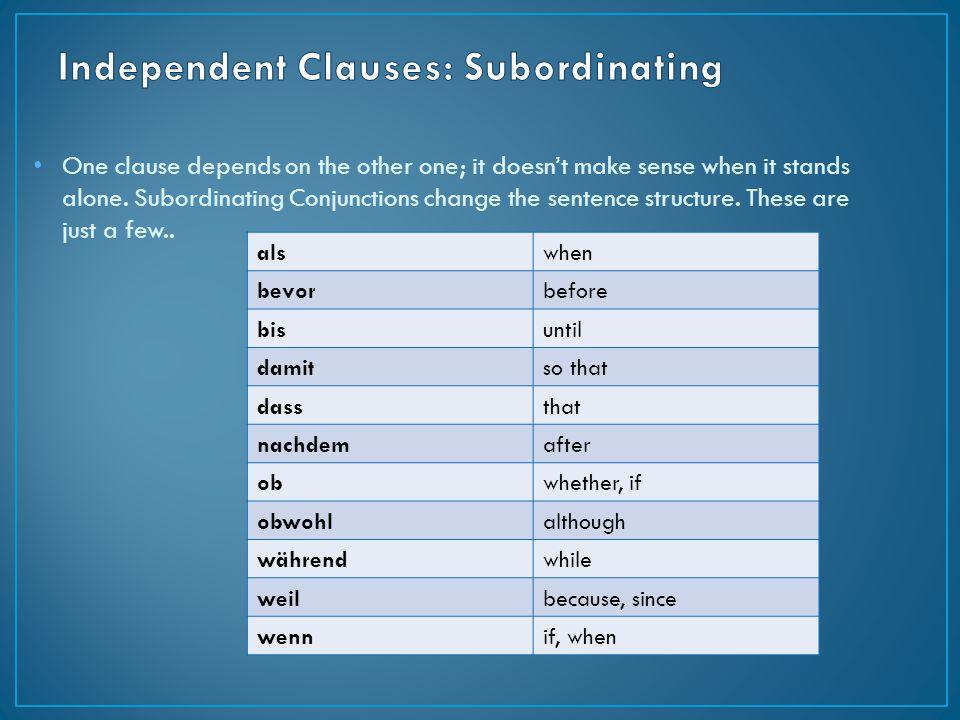 Independent Clauses: Subordinating