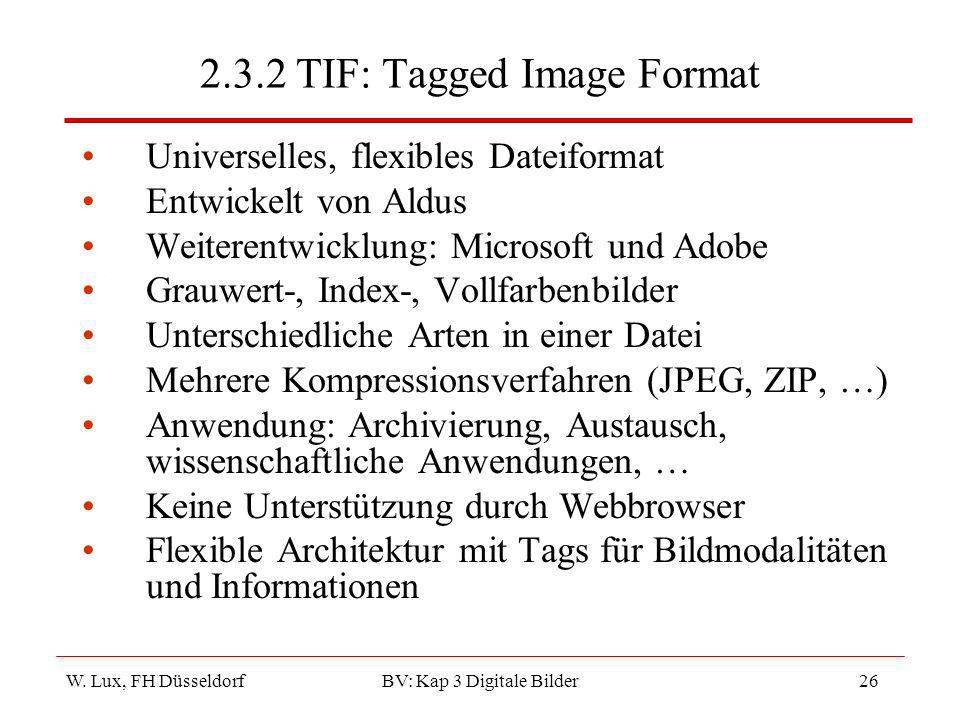 2.3.2 TIF: Tagged Image Format