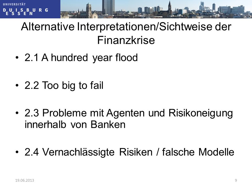 Alternative Interpretationen/Sichtweise der Finanzkrise