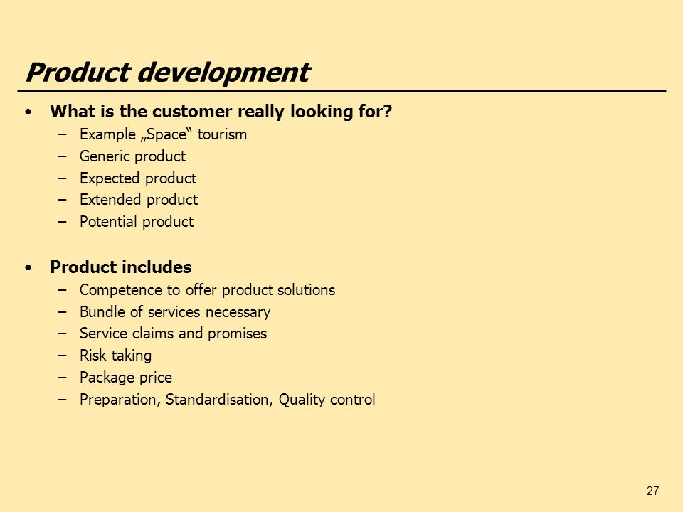 Product development What is the customer really looking for