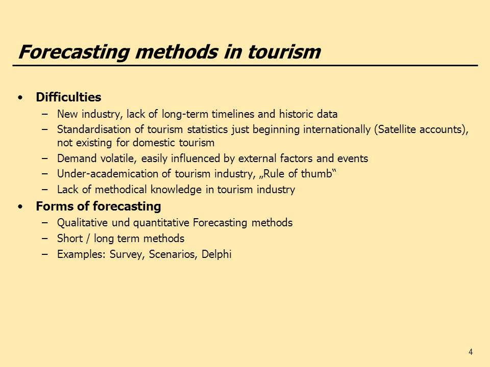 Forecasting methods in tourism