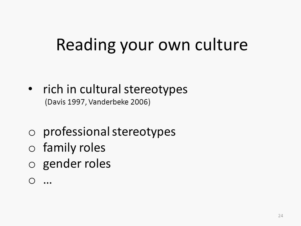 Reading your own culture