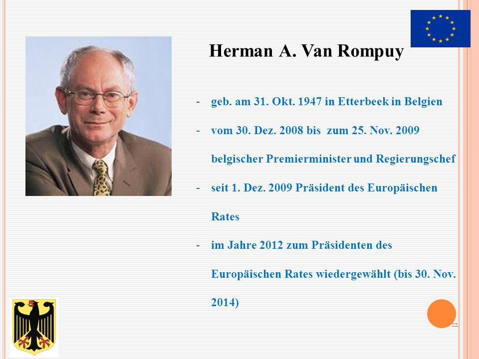 Herman A. Van Rompuy geb. am 31. Okt. 1947 in Etterbeek in Belgien