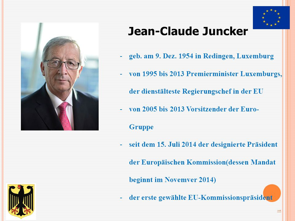 Jean-Claude Juncker geb. am 9. Dez. 1954 in Redingen, Luxemburg