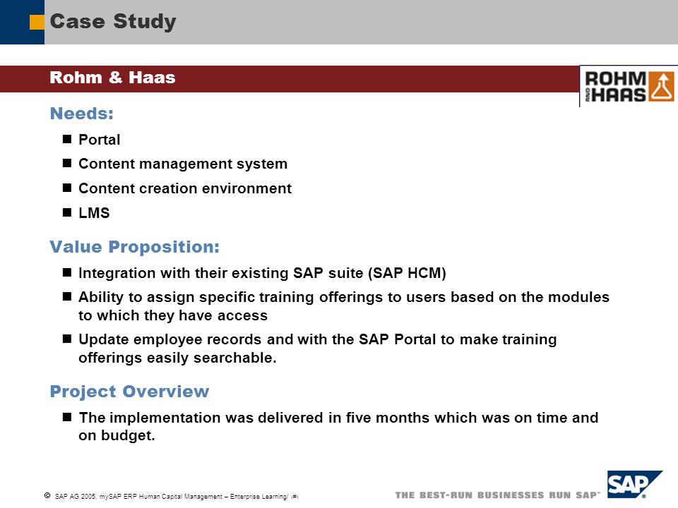Case Study Rohm & Haas Needs: Value Proposition: Project Overview