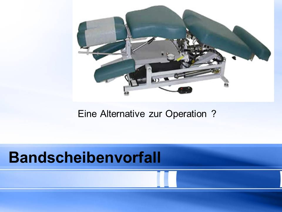 Eine Alternative zur Operation