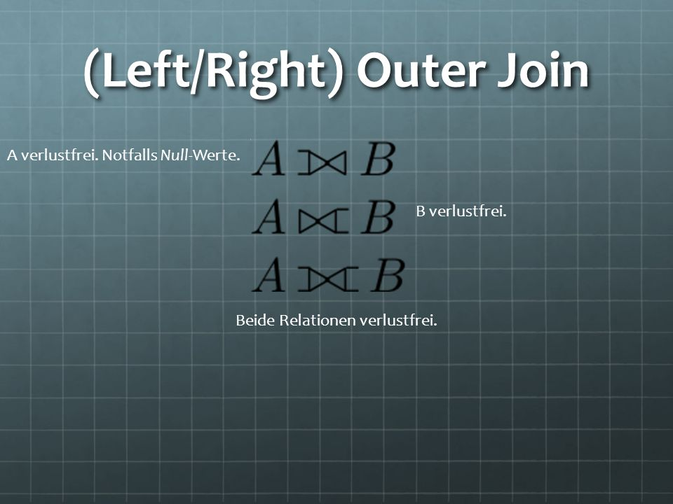 (Left/Right) Outer Join