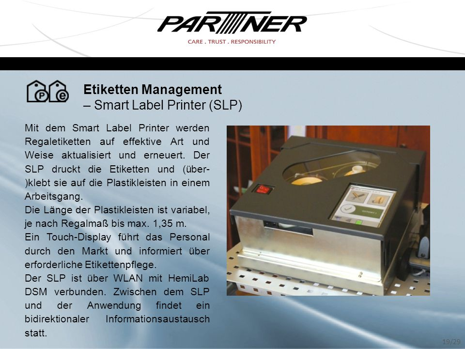 – Smart Label Printer (SLP)