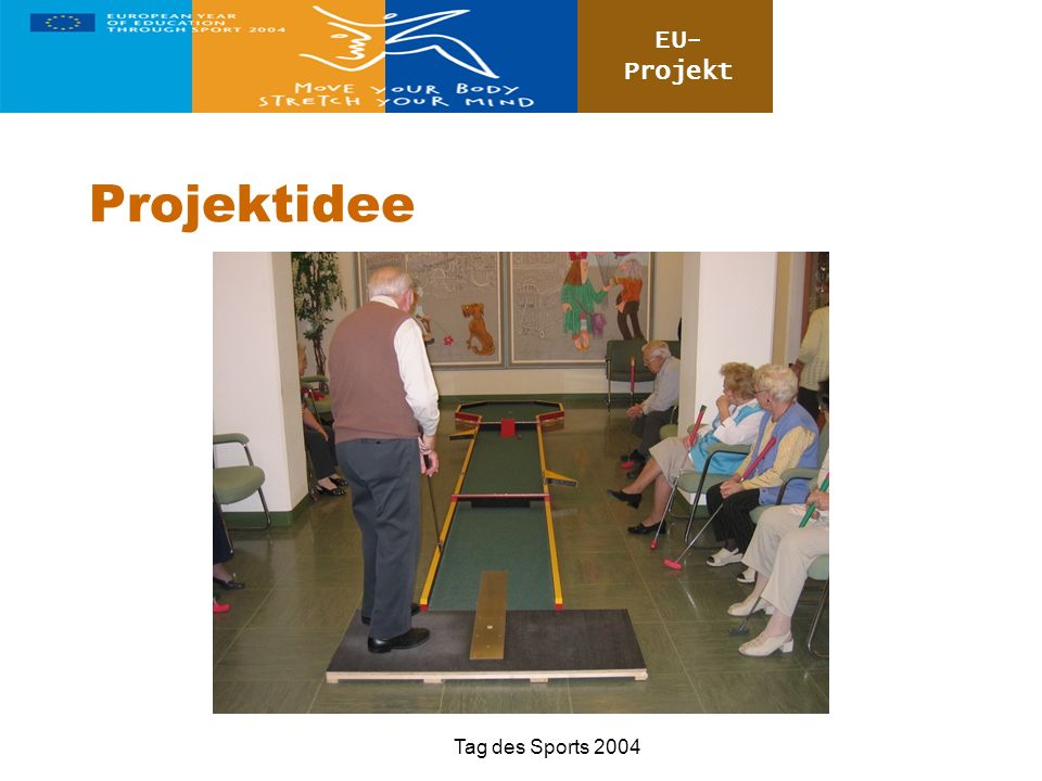 Projektidee Tag des Sports 2004