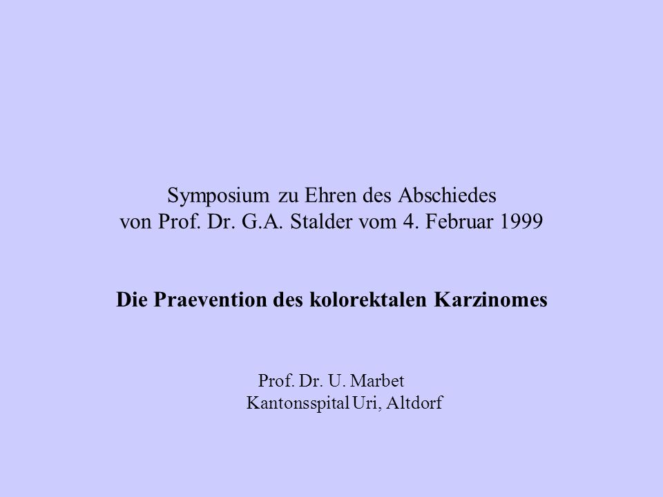 Die Praevention des kolorektalen Karzinomes