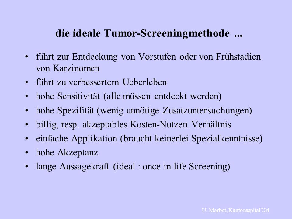 die ideale Tumor-Screeningmethode ...